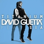 David Guetta - Titanium ft. Sia